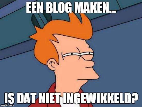 Een blog maken, is dat niet ingewikkeld?